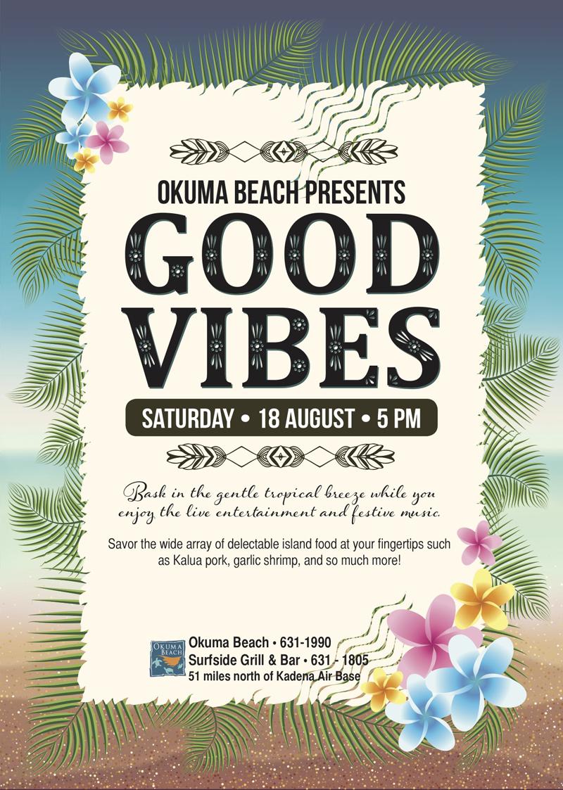 OKUMA BEACH PRESENTS GOOD VIBES