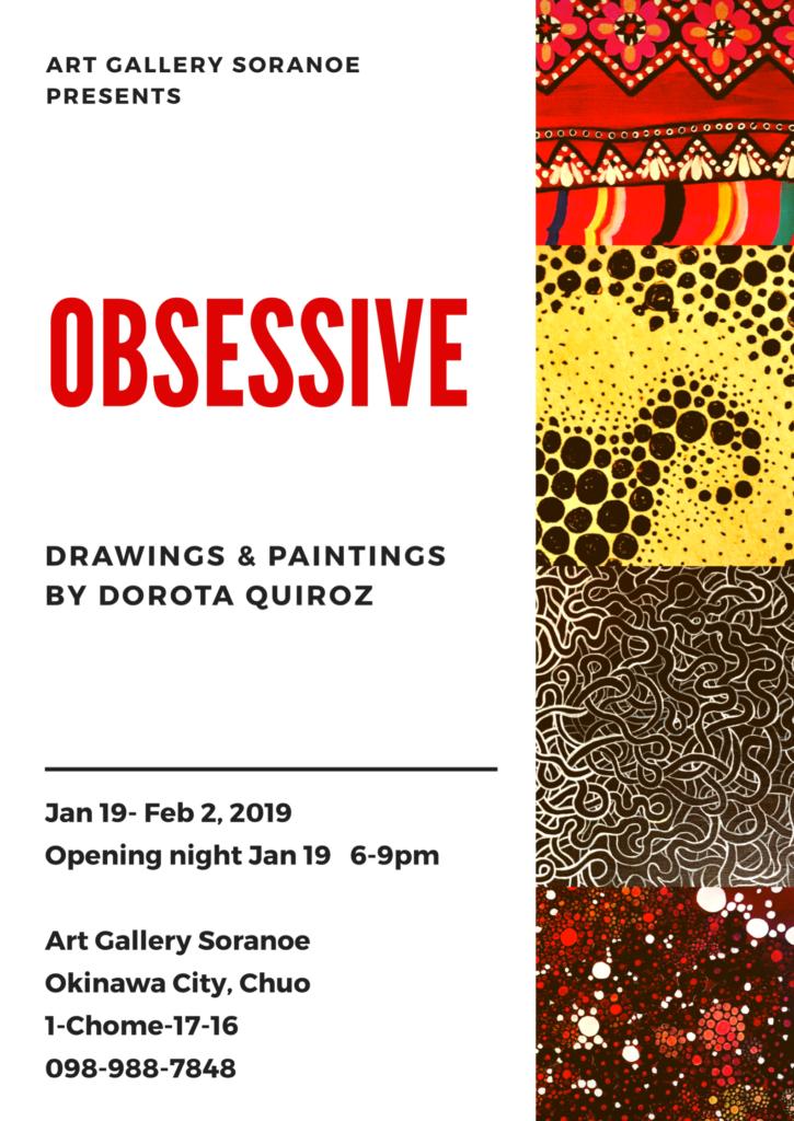 OBSESSIVE art exhibit by Dorota Quiroz