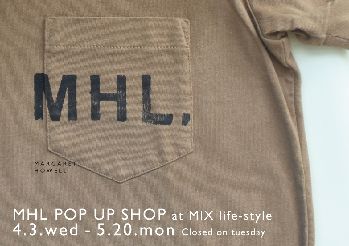 MHL POP UP SHOP at MIX life-style